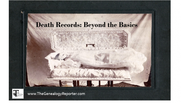 Two Little Known Facts About Death Records for Genealogy