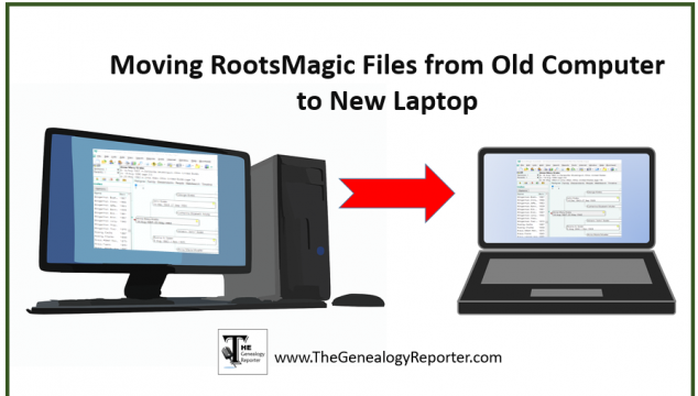 Moving RootsMagic Files from Your Old Computer to Your New One