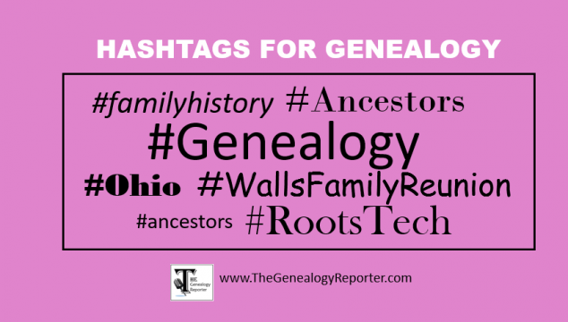 3 New Ways to Use Hashtags for Genealogy