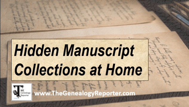 Preserving and Sharing Your Personal Manuscript Collections for Genealogy