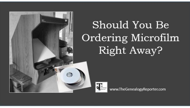 Should You Be Ordering Microfilm Right Away?