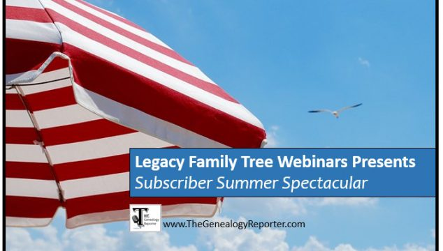 2017 Subscriber Summer Spectacular for Genealogy