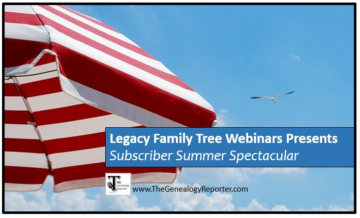 Subscriber Summer Spectacular for genealogy