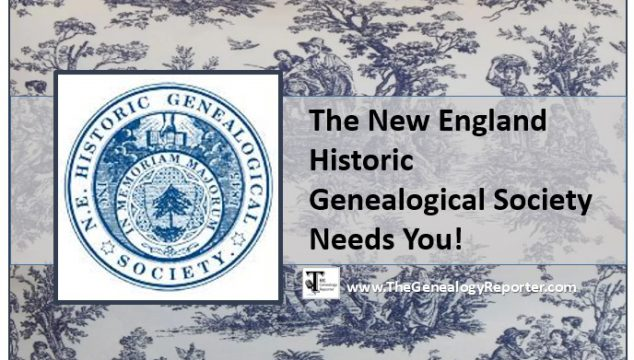 The New England Historic Genealogical Society and You