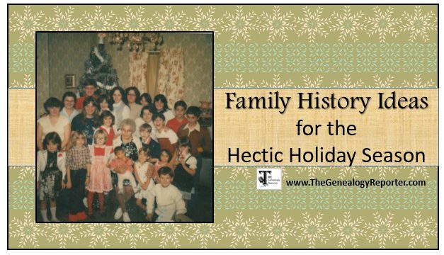 Adding Family History to the Hectic Holiday Season