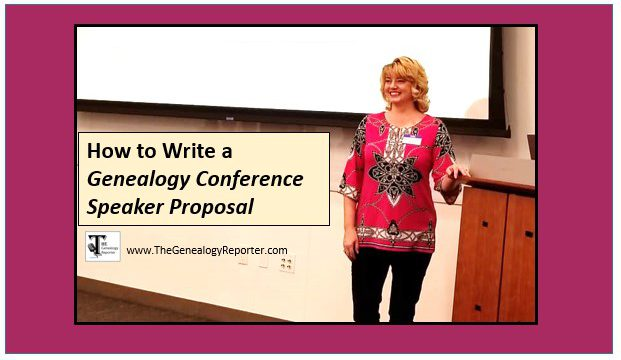 How to Write a Genealogy Conference Speaker Proposal
