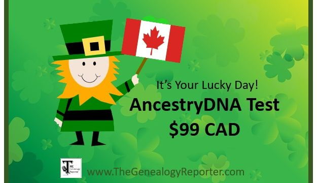 AncestryDNA Test is $99 CAD for St. Patrick's Day