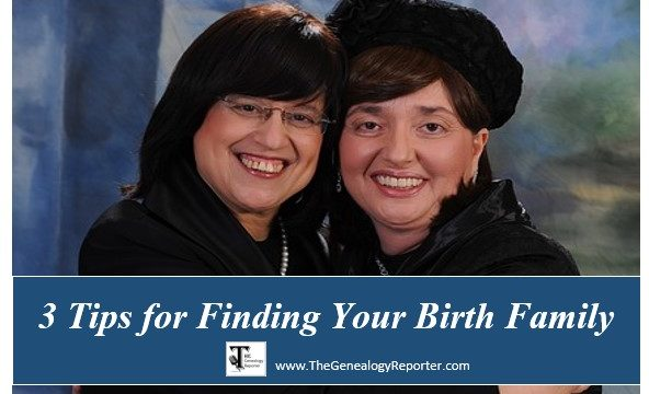 3 Tips for Finding Your Birth Family