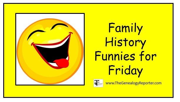10 Family History Funnies You're Gonna Love