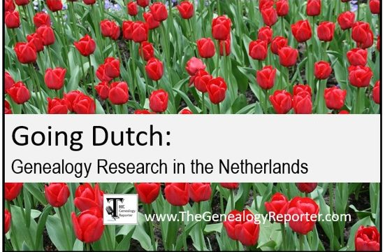 Going Dutch: Genealogy Research in the Netherlands