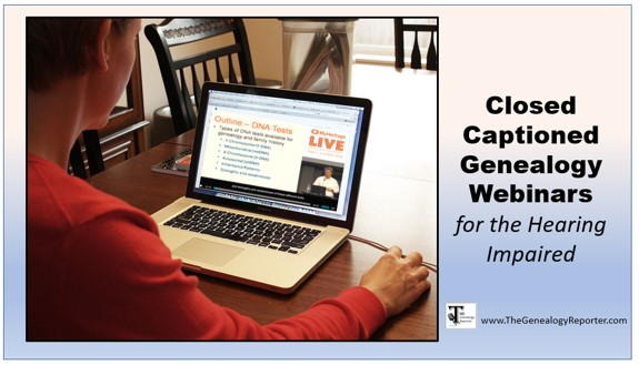 Closed Captioned Genealogy Webinars Available at Family Tree Webinars